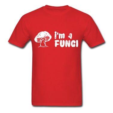 funny sayings i am a fungi mushroom jokes t shirt t shirts pinterest