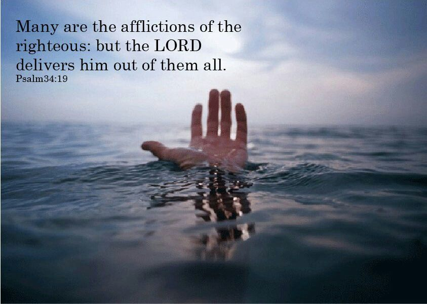 Psalm 34:19 Many are the afflictions of the righteous, but the ...