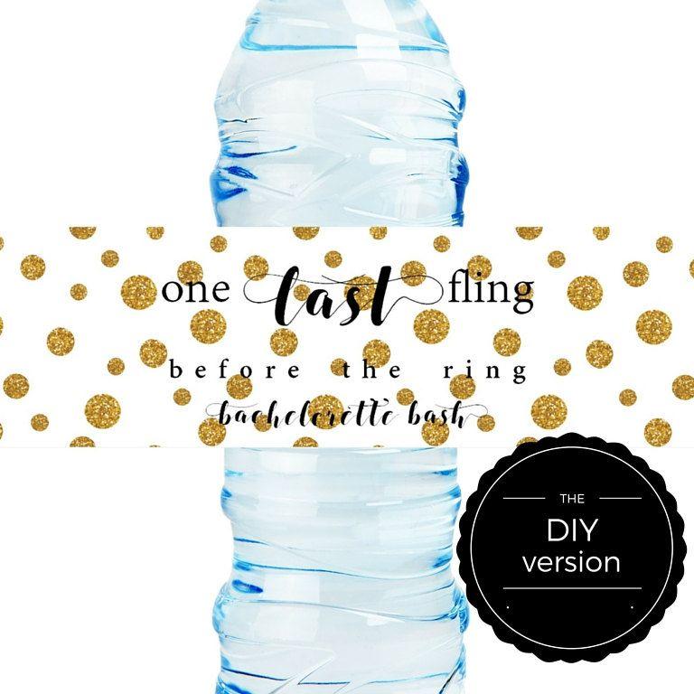 Diy bachelorette bash water bottle label one last fling