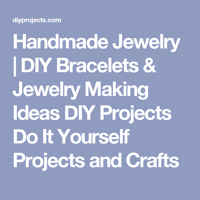 Handmade jewelry diy bracelets jewelry making ideas diy projects handmade jewelry diy bracelets jewelry making ideas diy projects do it yourself projects and solutioingenieria Image collections