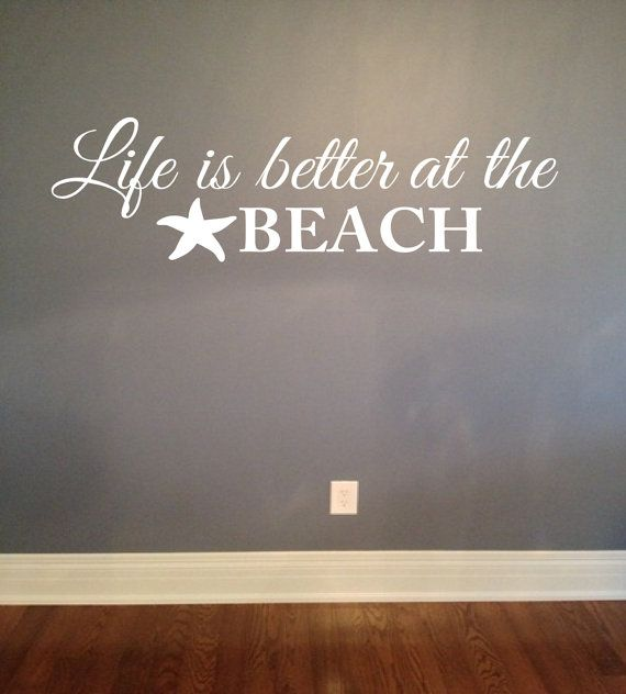 Life Is Better At The Beach Decal Beach Decor Wall Quote
