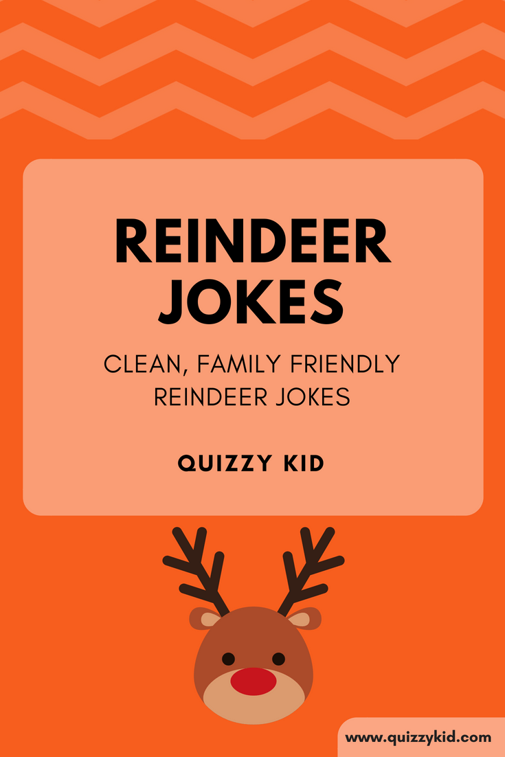 Reindeer Jokes Quizzy Kid Christmas Jokes For Kids Christmas Jokes Funny Christmas Jokes
