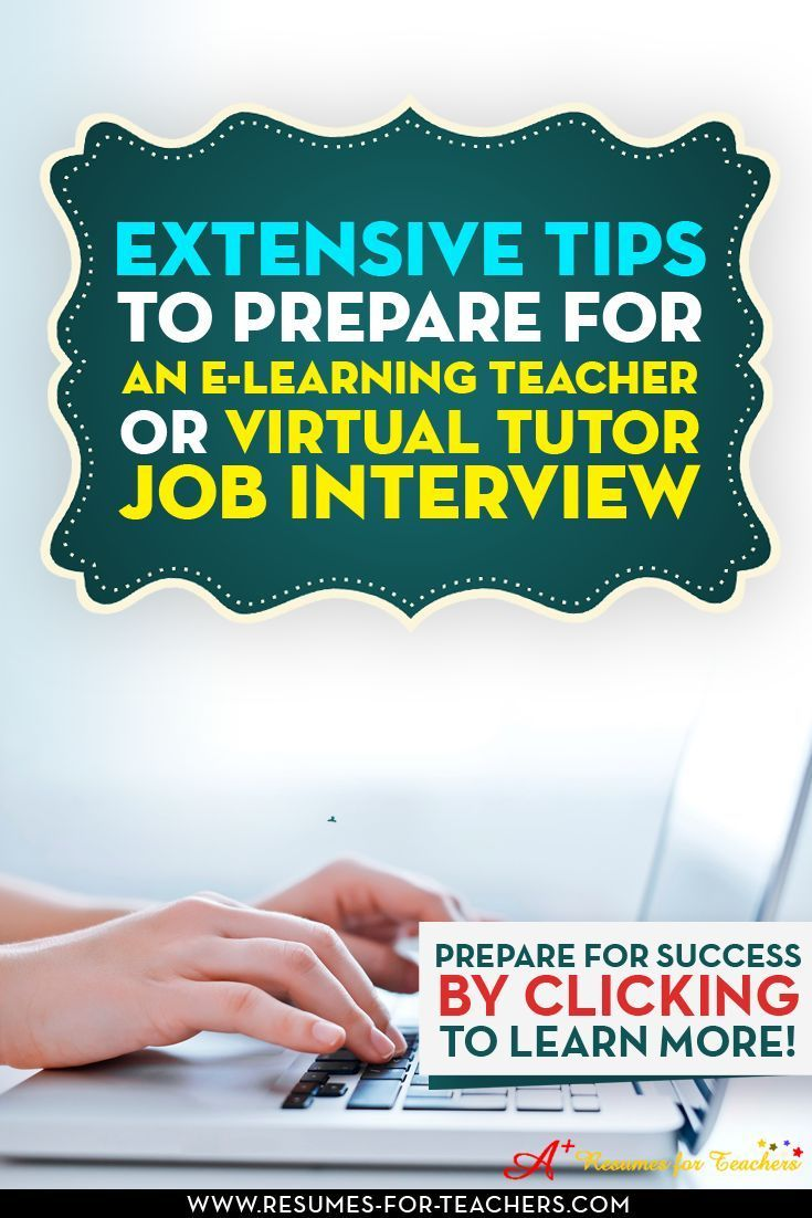 Tips and strategies to prepare for an eLearning,  online or virtual teacher or tutor or instructor job interview.  Job interview questions ask to online teachers and tips to prepare for the interview and what to expect during the interviewing phase.    ht