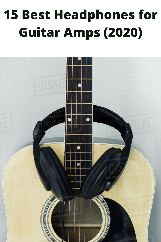 15 Best Headphones For Guitar Amps 2020 Guitar Guitar Amp Headphones