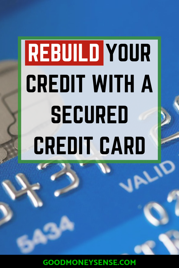 What Is A Secured Credit Card And How Can One Help You Build Credit Rebuilding Credit Secure Credit Card Credit Card Application