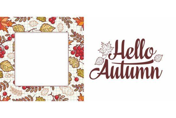 Hello Autumn lettering phrase text #helloautumn