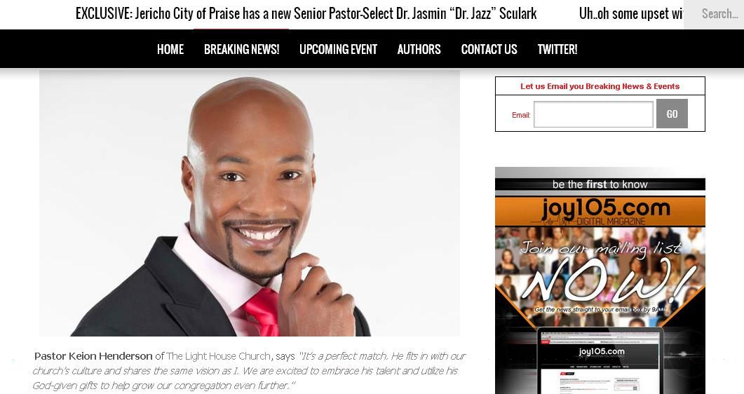 Thank you Joy 105.com Digital Magazine for this feature story about our pastor, Pastor Keion Henderson, our Pastor of Worship Earnest Pugh and about our church, The LightHouse Church.  To view the whole article please visit:  www.joy105.com/gospel-singer-earnest-pugh-was-appointed-pastor-of-worship-in-a-church-in-texas/