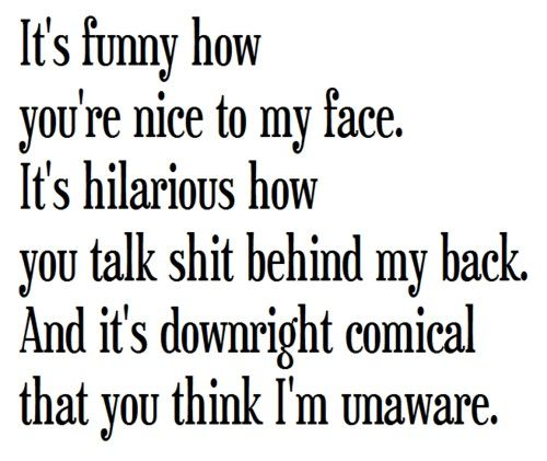 Pin By Deborah Tindle On Ain T That The Truth Fake Friend Quotes Backstabbing Quotes Frustration Quotes