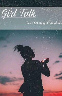 Girl talk 🌷