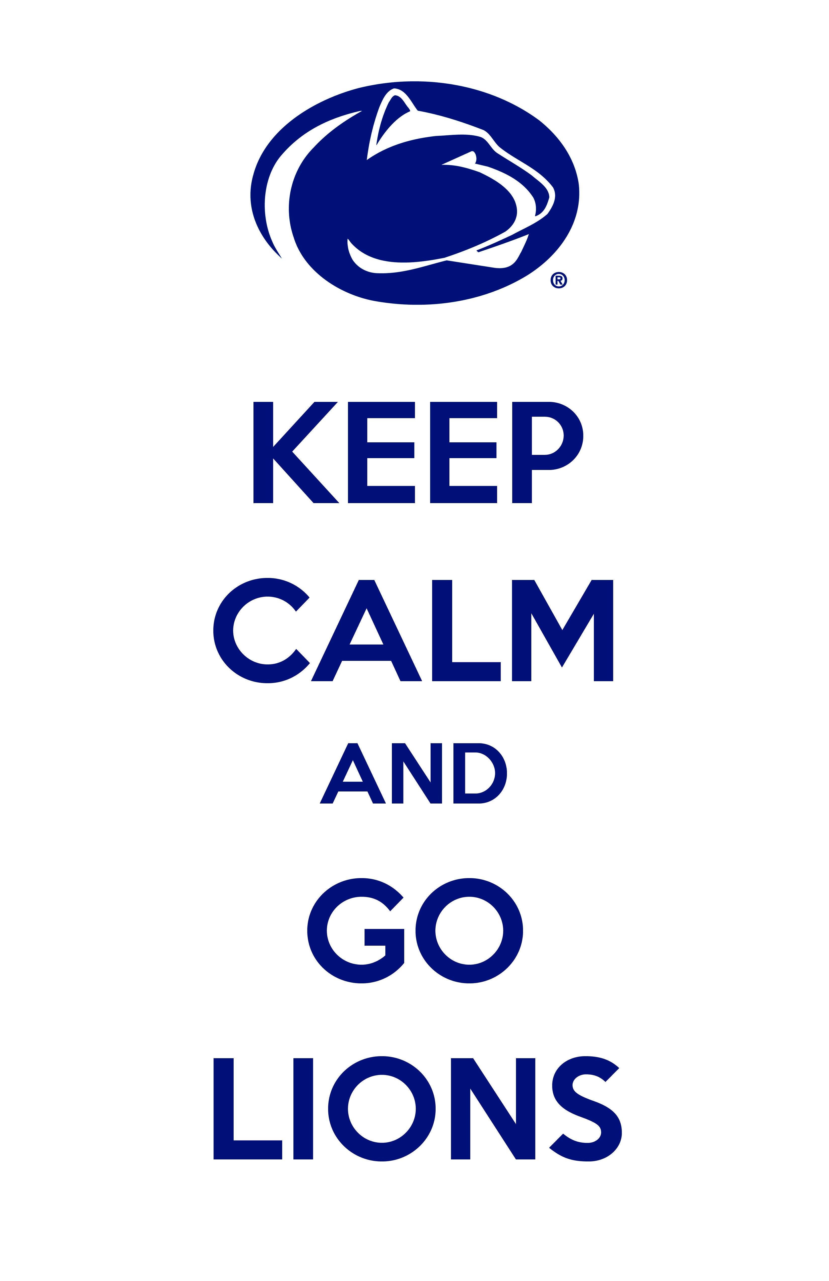 Penn State Keep calm and go Penn State Penn state