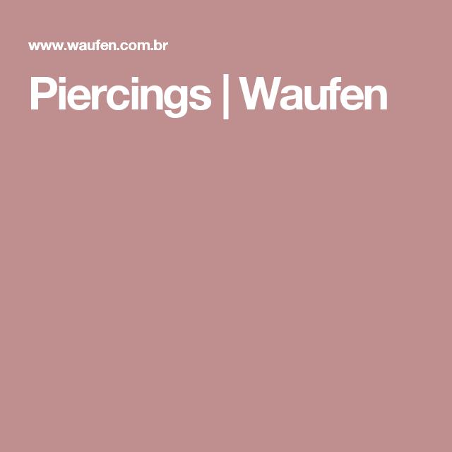 Piercings | Waufen