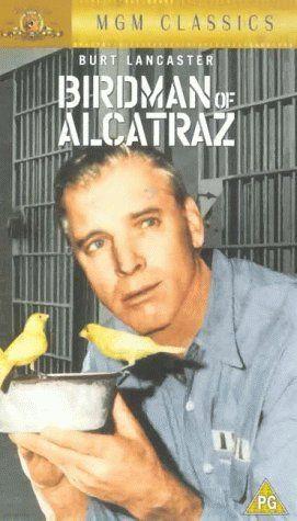 Birdman Of Alcatraz 1962 Filmes Diretores Atores