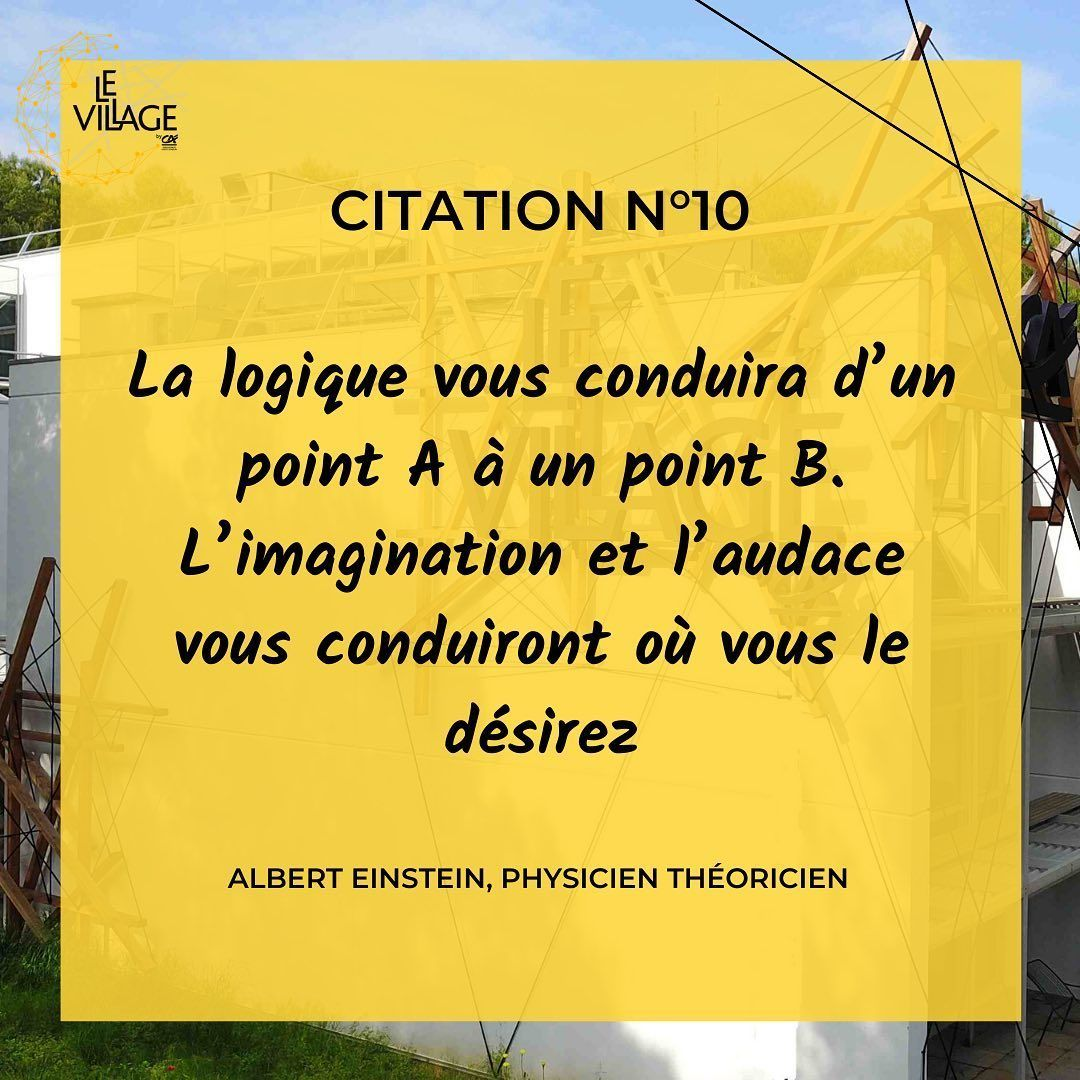 Citation N 10 La Logique Vous Conduira D Un Point A A Un Point B L Imagination Et L Audace Vous Conduiront Ou Vous Le Desirez Albert Einstein 1879 19
