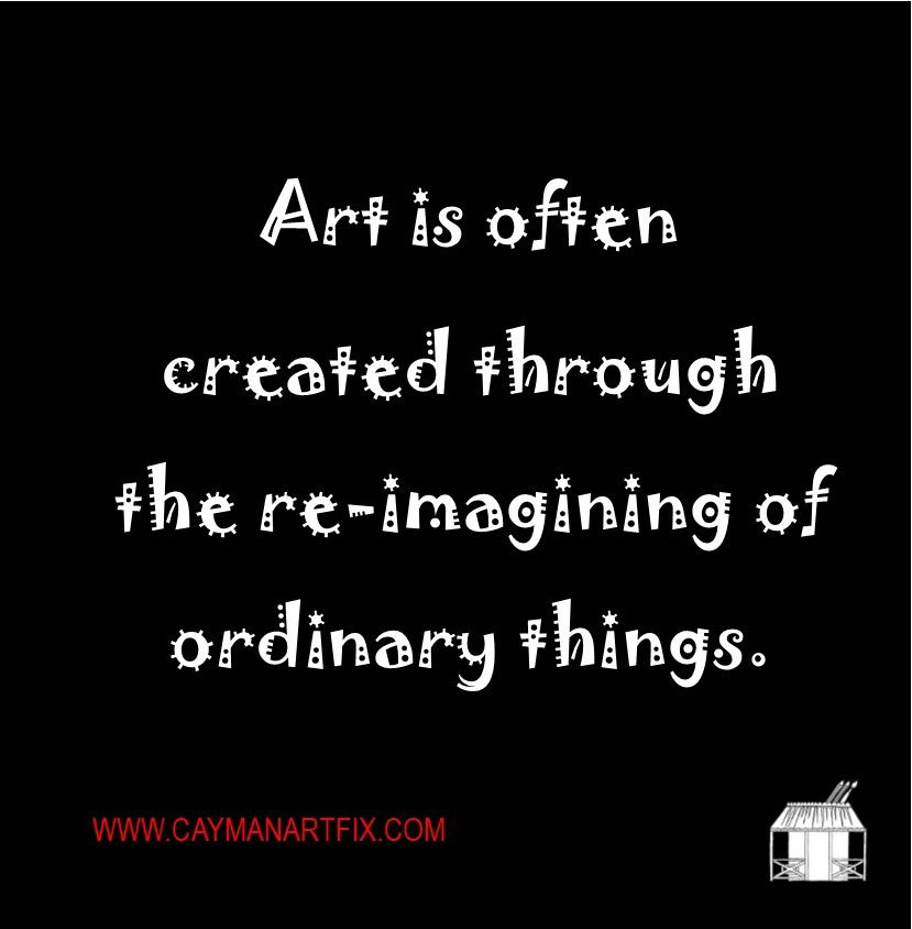 Art Quote Ordinary Things Make Extraordinary Subjects