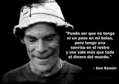 Don Ramon Frases épicas Frases Y Frases De Famosos