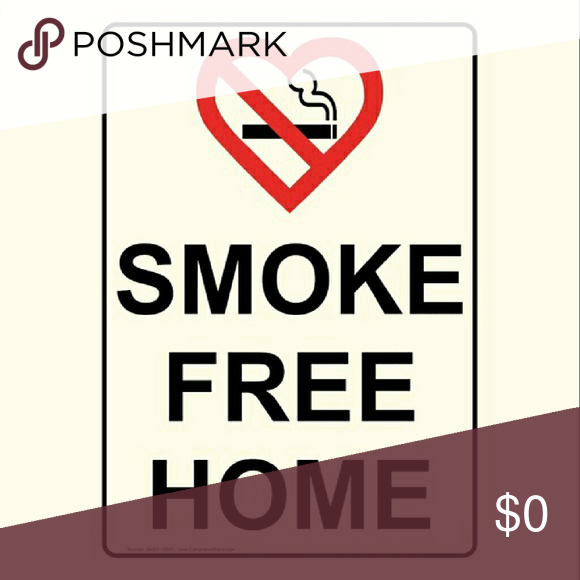 SMOKE FREE HOME No smoking in this house Other