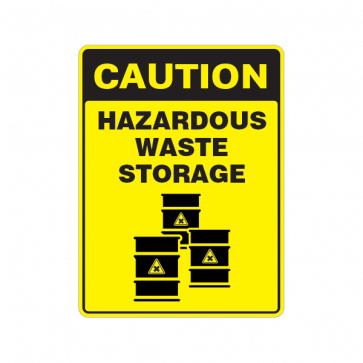 Caution Hazardous Waste Storage 18409 Hazardous Waste Storage Waste
