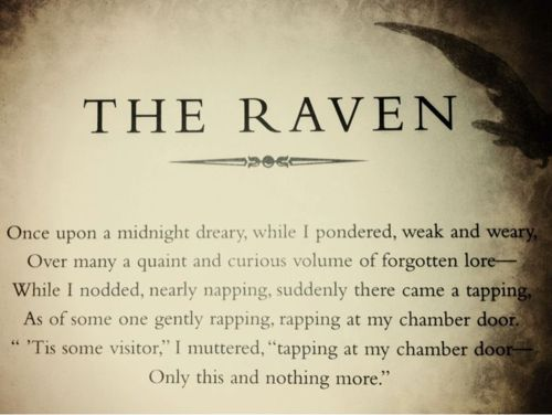 First verse of The Raven, by Edgar Allen Poe. I LOVE this poem ...
