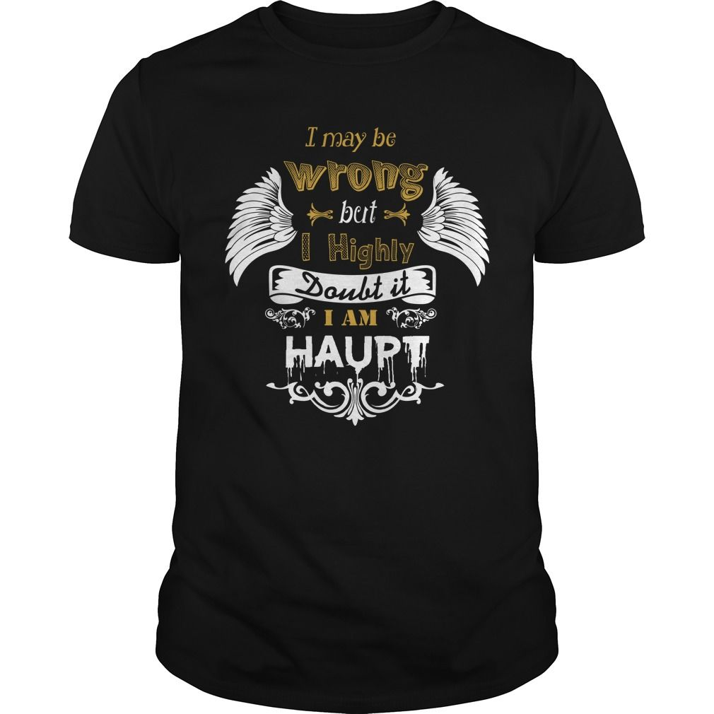 [New tshirt name printing] HAUPT Shirts of week Hoodies, Tee Shirts
