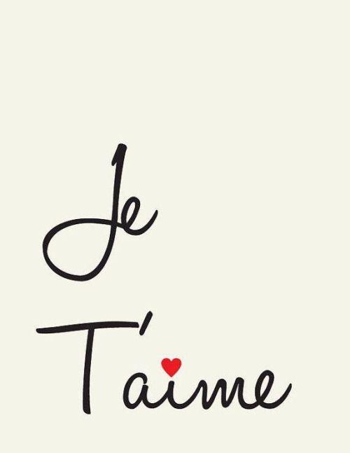 Je Tu0027aime // I Love You // French Love Quote // Yo Te Amo.