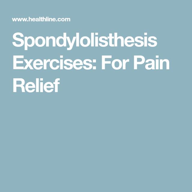 spondylolisthesis pain relief
