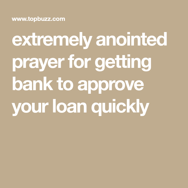 Extremely Anointed Prayer For Getting Bank To Approve Your Loan Quickly Prayers Machine Learning Funny Gif