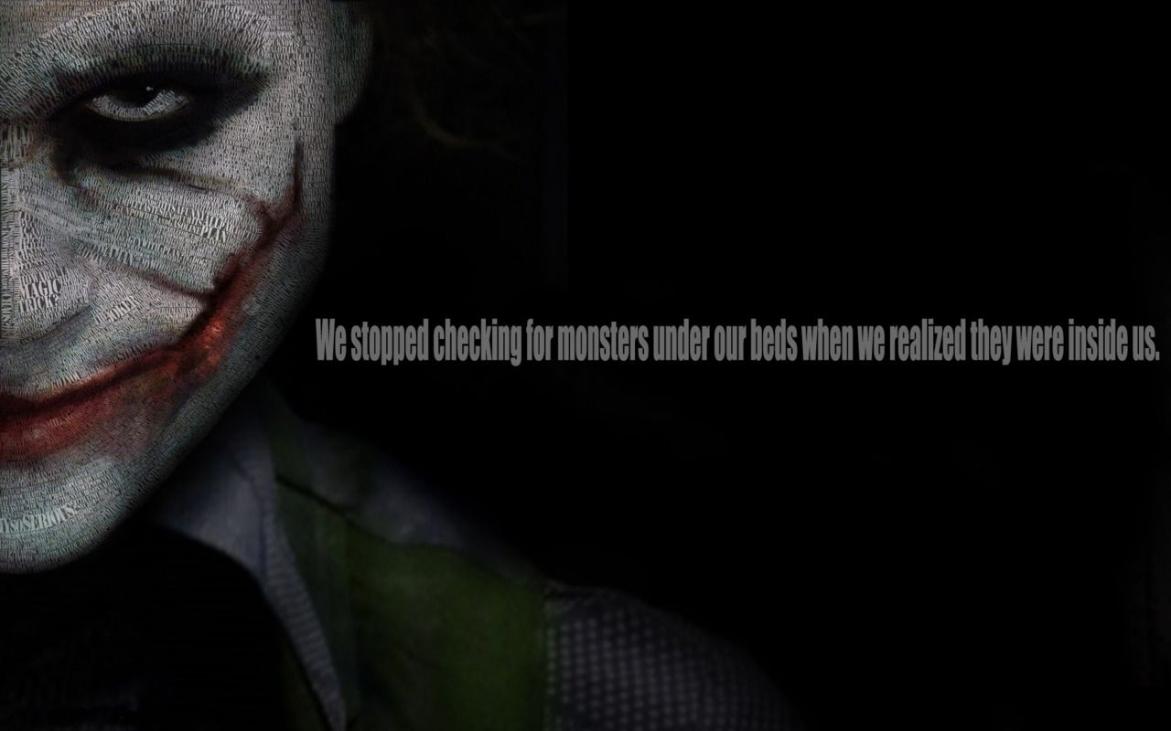 The Joker Wallpaper The Monster Inside Us Batman Quotes Joker Quotes Movie Quotes
