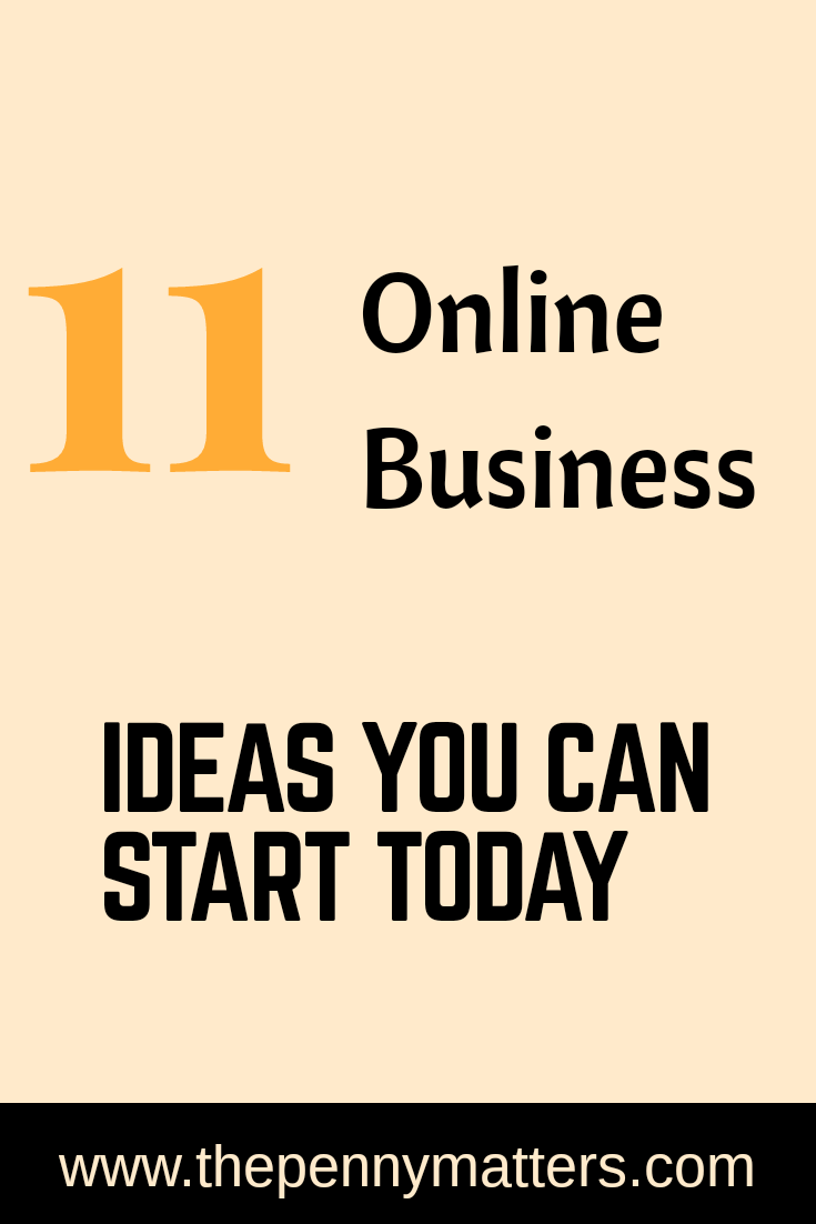 Ever wanted to start an online business but do not know how? Kick off with these 11 awesome online business ideas today...