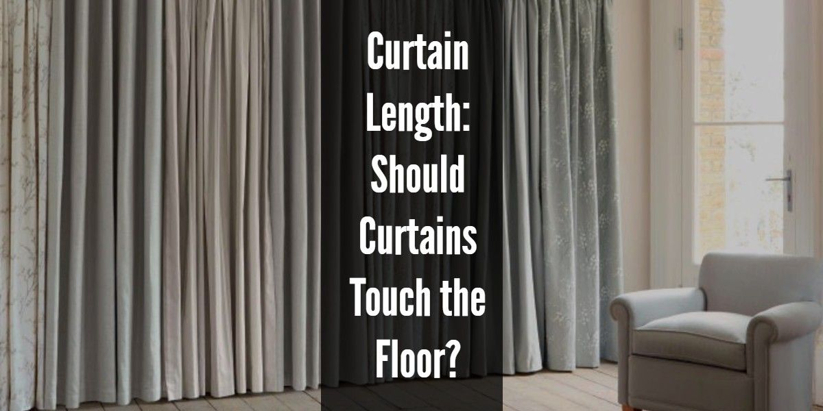 Curtain Length Should Curtains Touch The Floor With Images