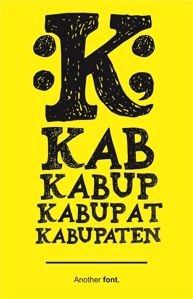 Kabupaten font by Gunarta | Type and Signage | Pinterest