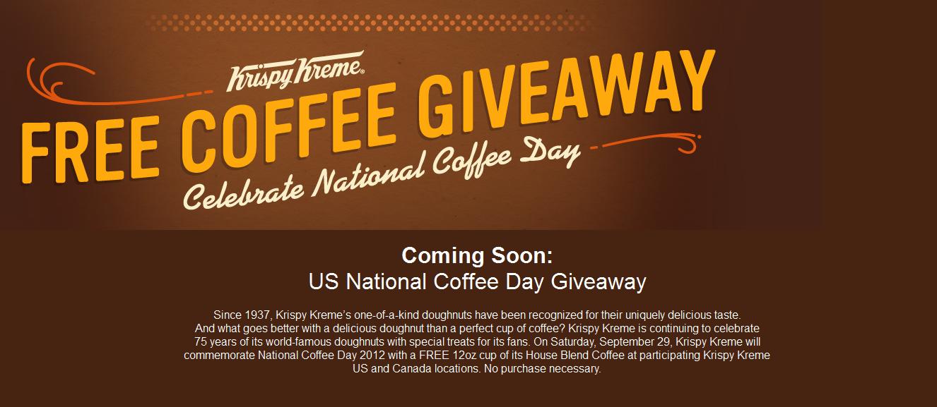 Free coffee the 29th at Krispy Kreme doughnuts, no