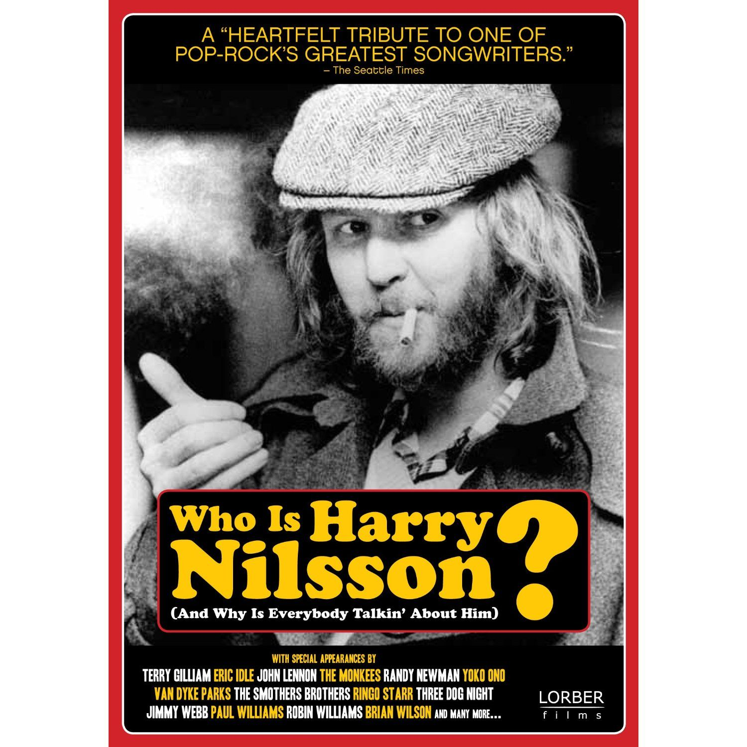 Harry Nilsson. Who else was there? Harry nilsson, Robin