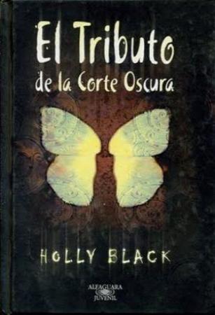 El Tributo De Holly Black Libros Para Leer Libros Oscuridad