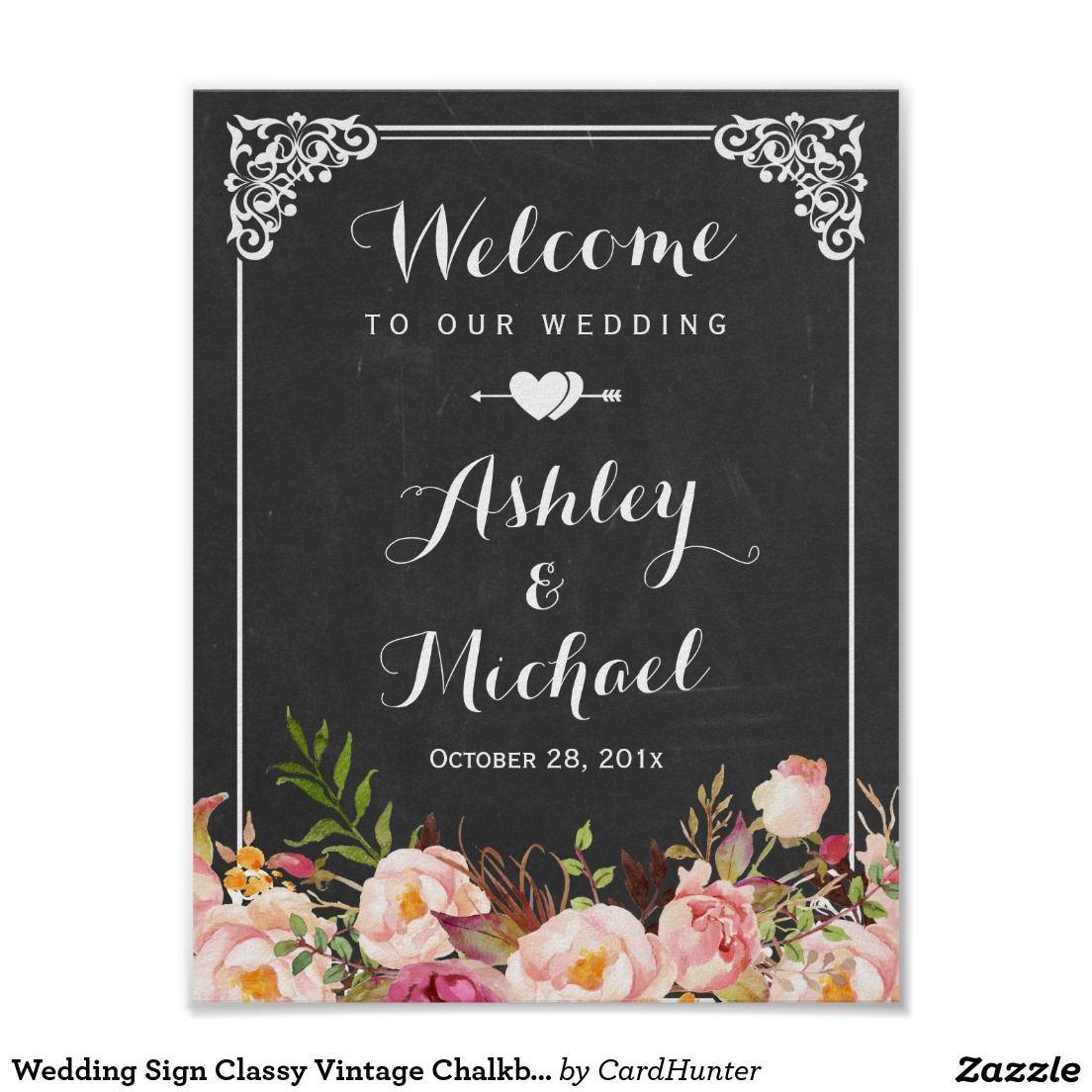 Wedding Sign Classy Vintage Chalkboard Floral | Wedding and ...