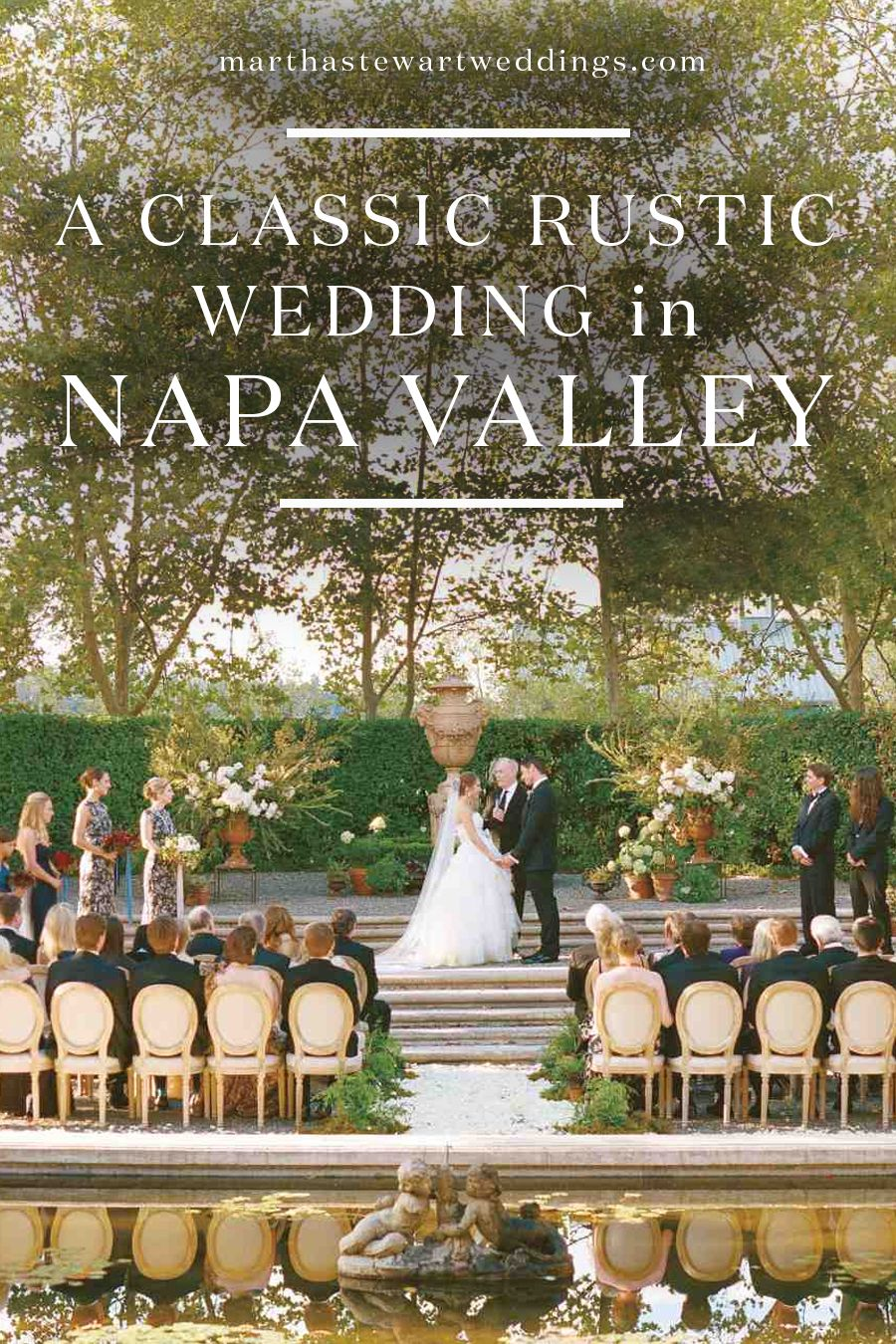 A Classic Rustic Wedding In Napa Valley Rustic Wedding Venues Rustic Wedding Napa Valley Wedding