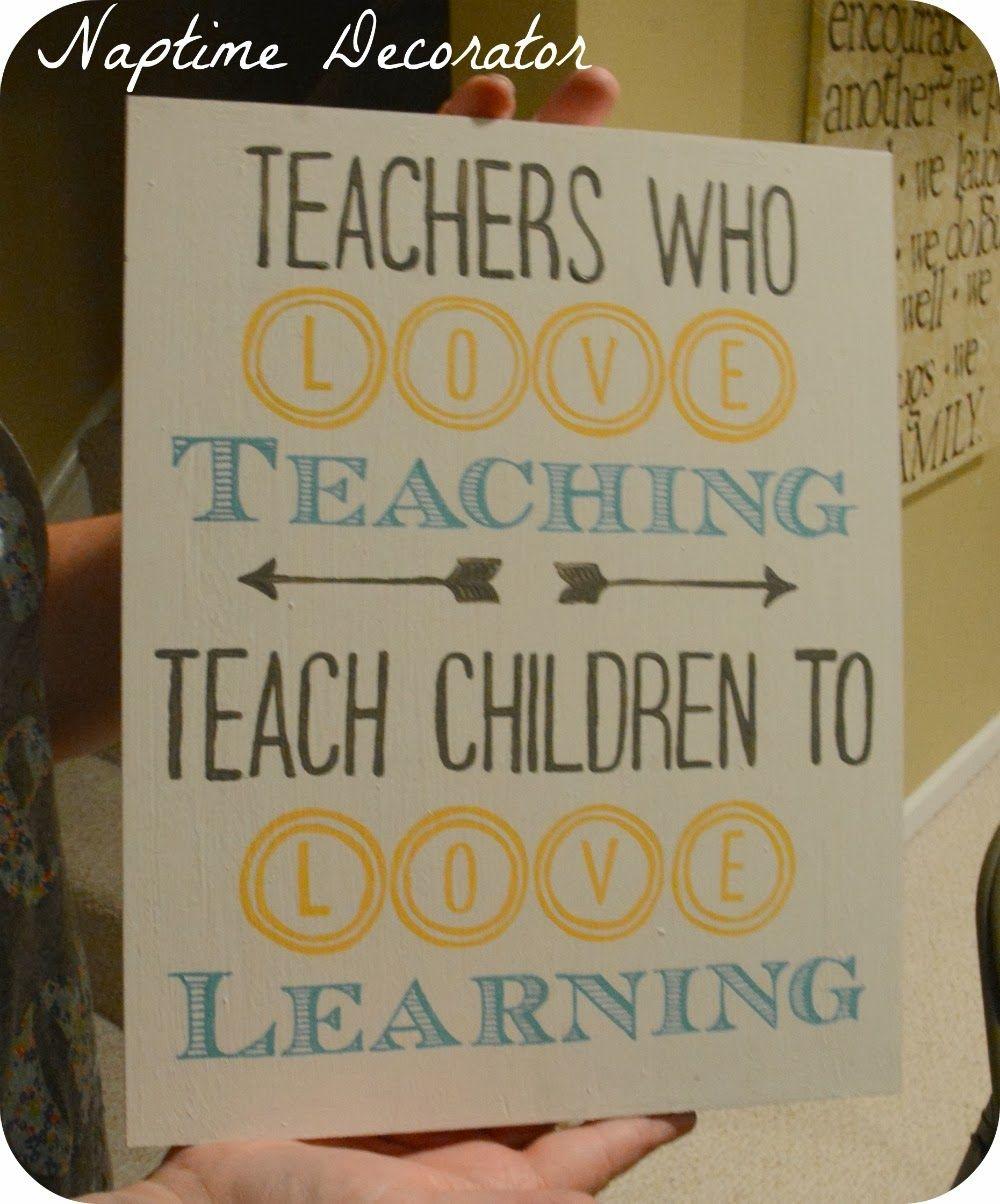 TEACHER GIFT IDEA:  Teachers who love teaching teach children to love learning.