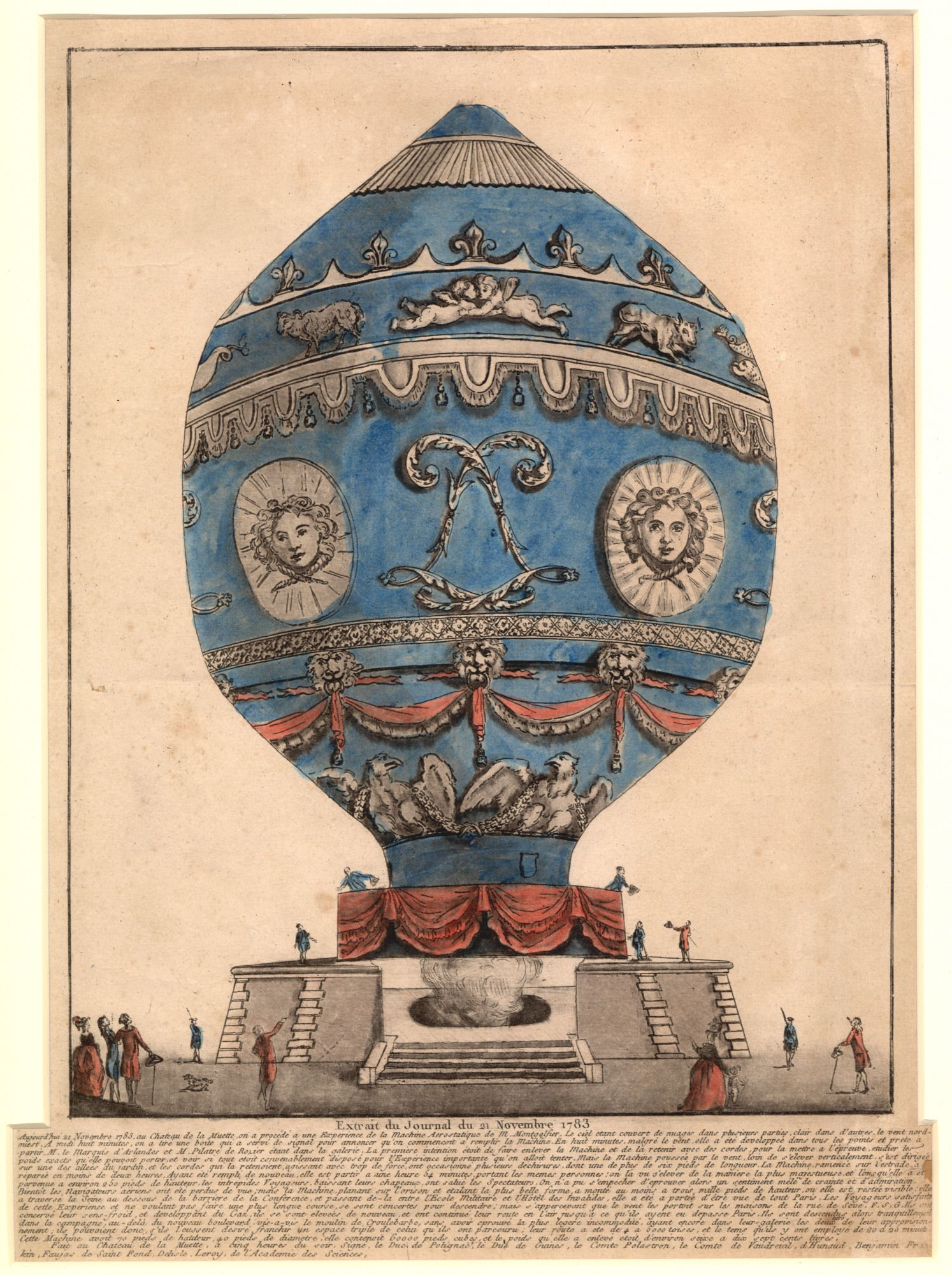 Print depicting Montgolfier balloon in which Pilatre de Rozier and François Laurent, the marquis D'Arlandes, became the first human beings to make a free flight on November 21, 1783. The balloon was launched from the grounds of the Château de la Muette outside Paris. / Hand colored etching on paper, gift of Harry F. Guggenheim