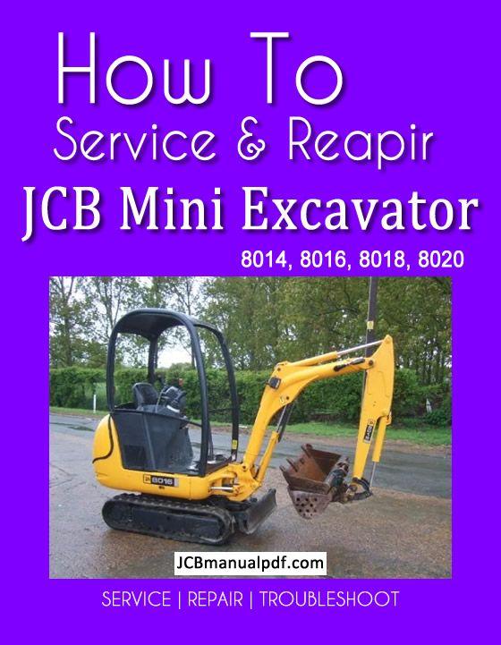 Jcb Mini Excavator 8014 8016 8018 8020 Service Manual Pdf