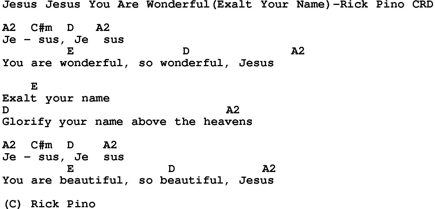 Gospel song jesus jesus you are wonderfulexalt your name rick gospel songs with chords start page titles list christian gospel song lyrics and chords hexwebz Gallery