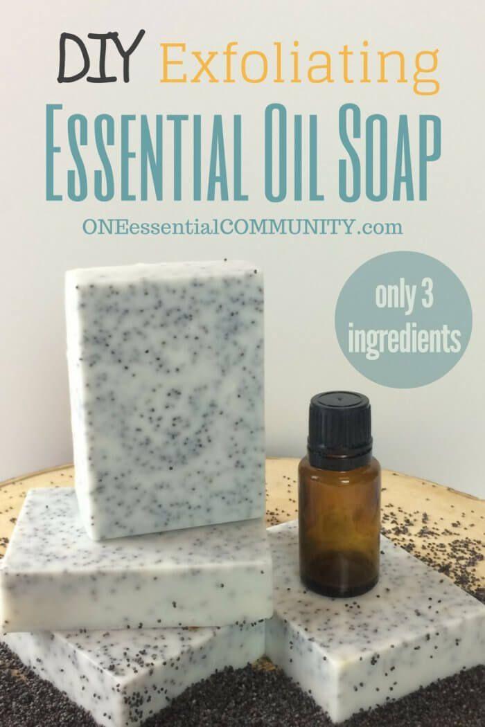 Exfoliating Essential Oil Soap Essential Oils Pinterest