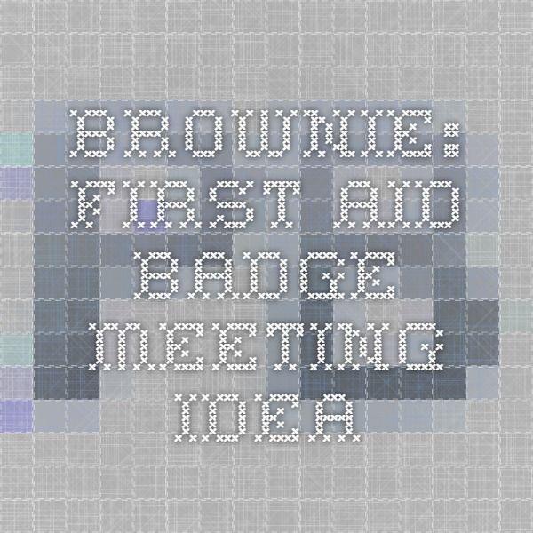 Brownie First Aid Badge Meeting Idea