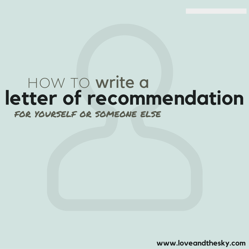 How To Write A Letter Of Recommendation For Yourself Or For
