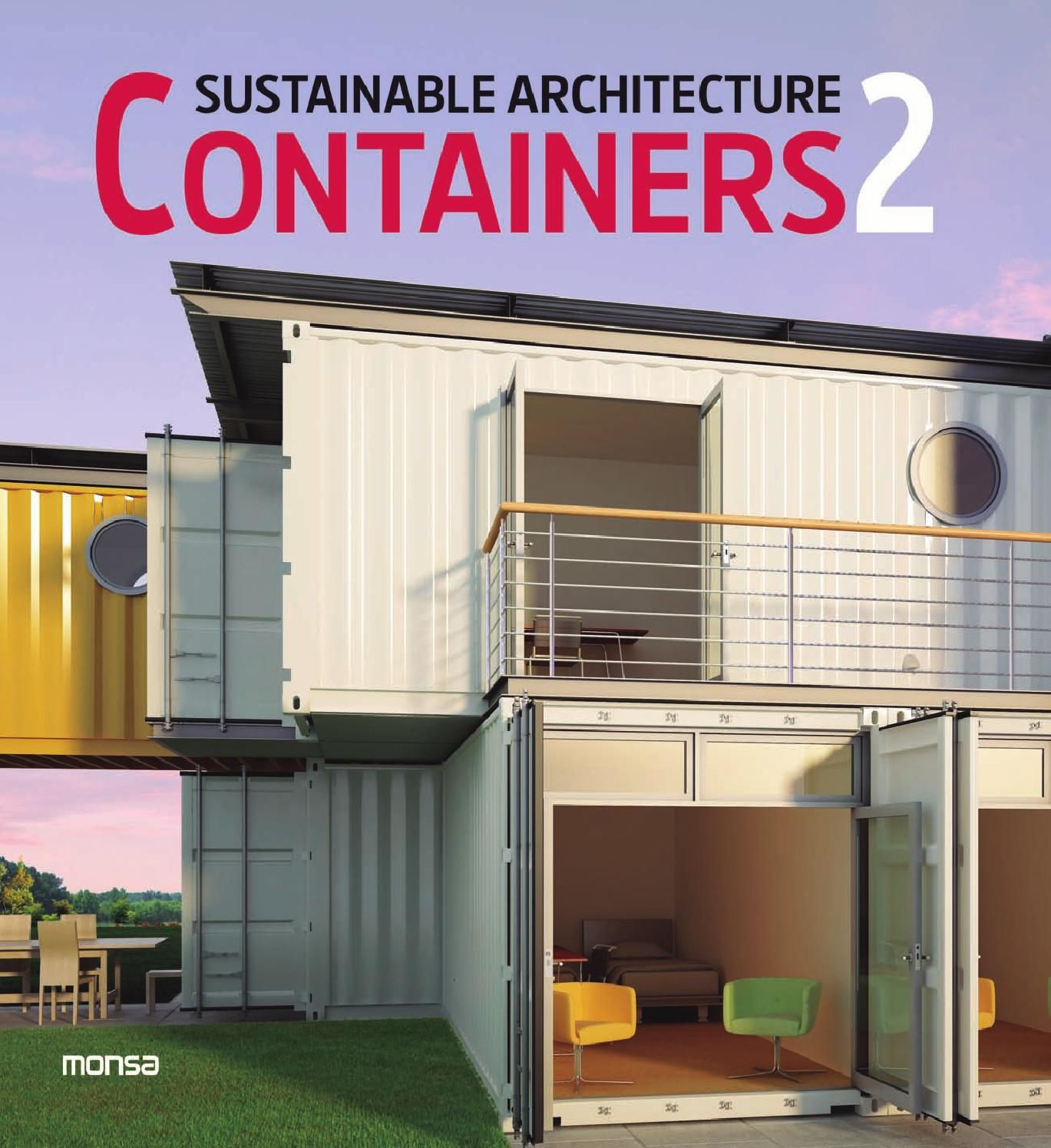 Sustainable architecture containers 2 maison container home sustainable architecture - Maison container ...