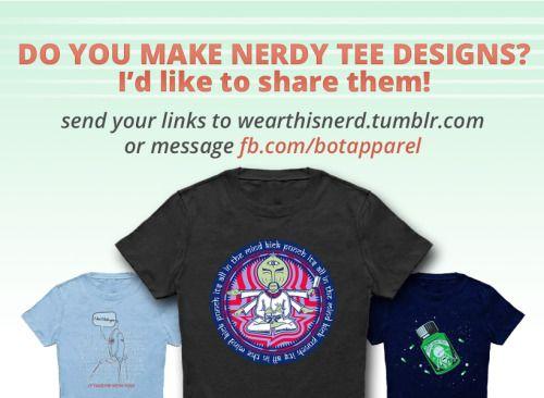 Share your tee designs.  #neatoshop #qwertee #theyetee #shirtpunch #teefury #riptapparel #society6 #teepublic #6dollarshirts #enteetee #Tees #teebusters #bustedtees #shirtbattle #teeturtle #teevillain #fresh #brewed#tee popuptee #threadless #nerd #tshirt #nerdy