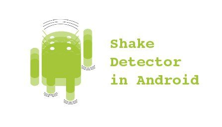 Learn how to detect a Shake Motion in #Android. In Android