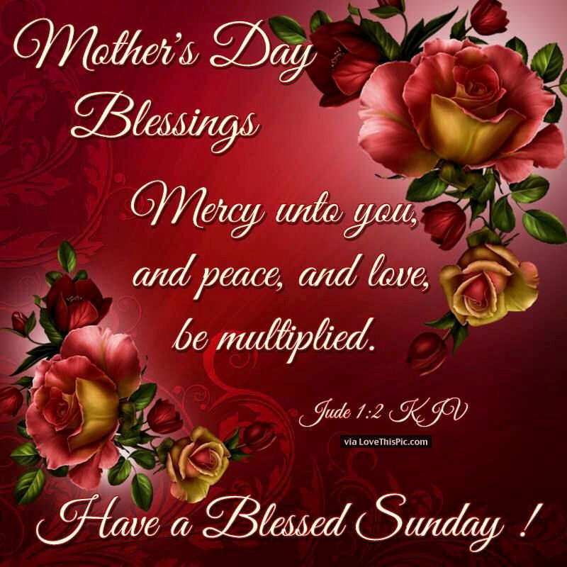 mothers day blessings Mother's Day Blessings Quote