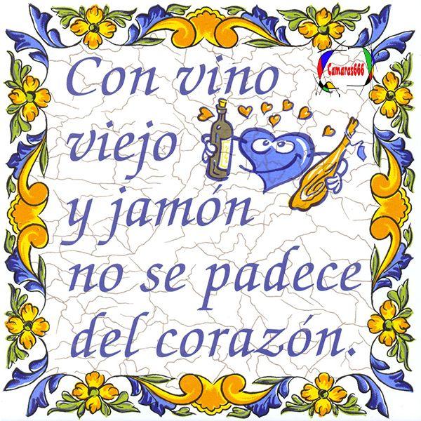 Con vino viejo y jamón..... Viejitos, Frases humor, Refranes