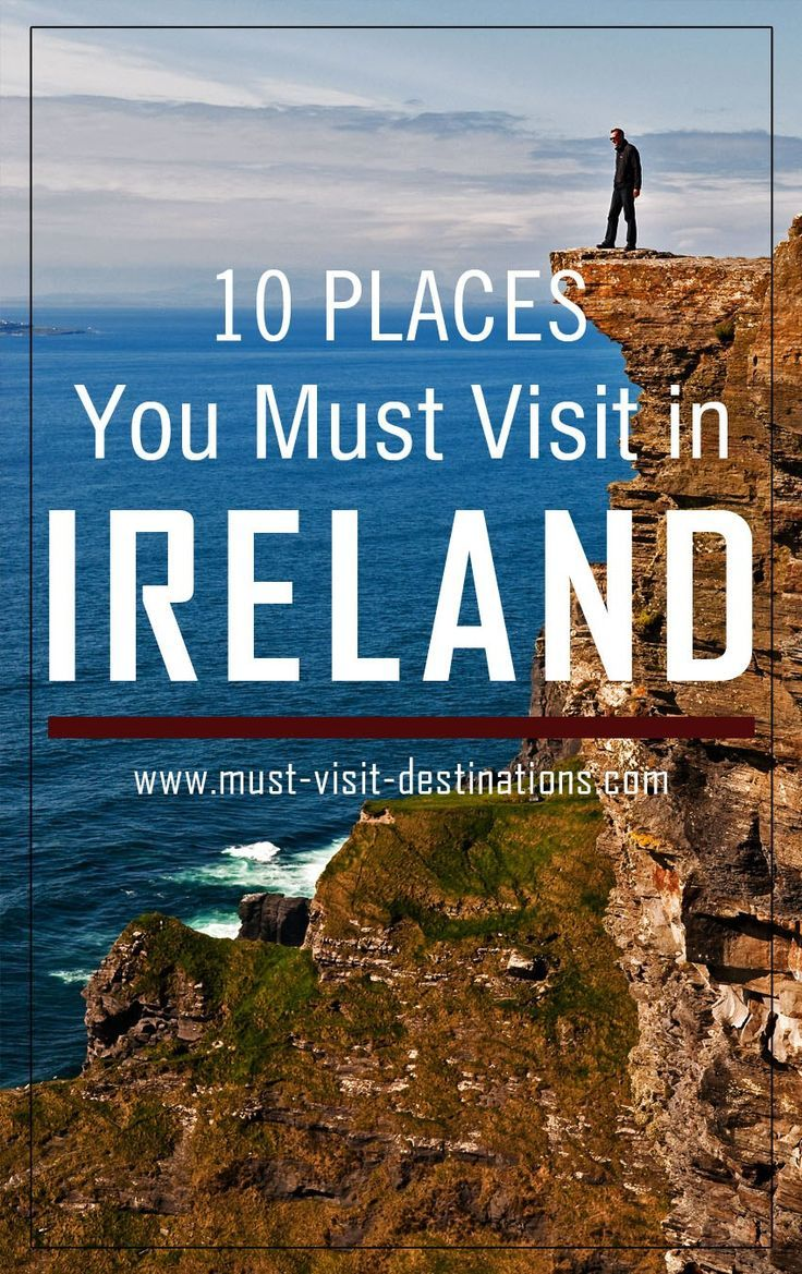 10 places you must visit in ireland | travel tips: united kingdom