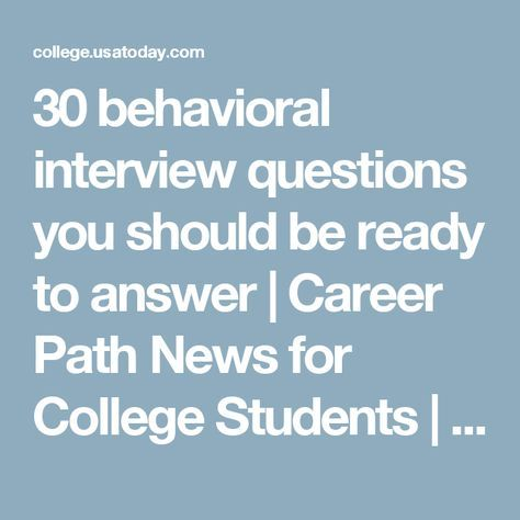 30 behavioral interview questions you should be ready to answer