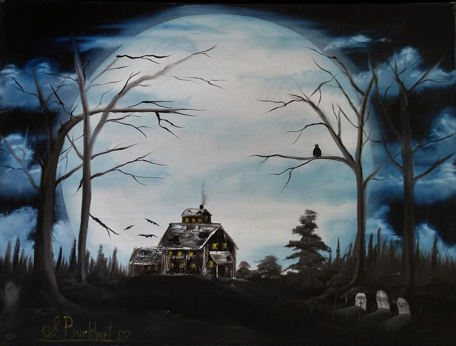 Pin By Cindy Carper North On Paintings Painting Haunted